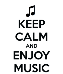 Keep calm & enjoy music